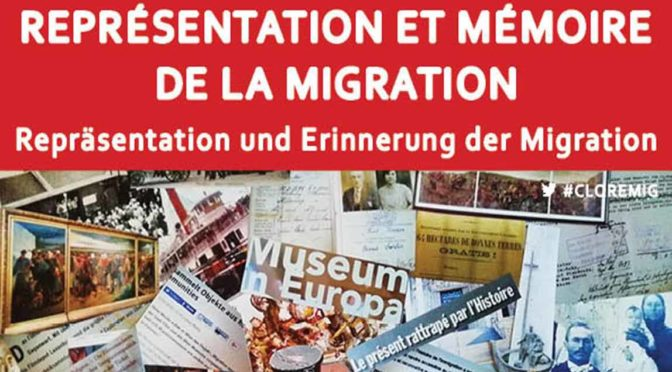 Colloque « Représentation et mémoire de la migration » – compte rendu